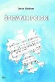 Wacholc Maria - Śpiewnik polski