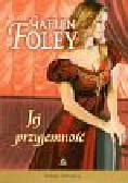 Foley Gaelen - Jej przyjemność