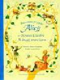Carroll Lewis - Ilustrowane przygody Alicji w Krainie Czarów i Po drugiej stronie lustra