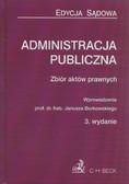 Administracja publiczna. Zbiór aktów prawnych