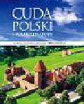 Cuda Polski i polskiej natury