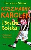 Simon Francesca - Koszmarny Karolek i Bestia Boiska