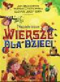 Brzechwa Jan, Chotomska Wanda, Kern Ludwik Jerzy - Najpiękniejsze wiersze dla dzieci
