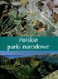 Bilińska Agnieszka, Biliński Włodek - Polskie parki narodowe