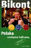 Bikont Piotr - Polska Nawigator kulinarny