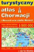 Turystyczny atlas Chorwacji i Słowenii oraz okolic Wenecji