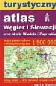 Turystyczny Atlas Węgier i Słowacji