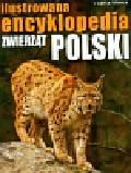 Abramowicz Jerzy, Ćwikowska Barbara, Ćwikowski Cezary - Ilustrowana encyklopedia zwierząt Polski