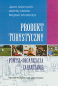 Kaczmarek Jacek, Stasiak Andrzej, Włodarczyk Bogdan - Produkt turystyczny