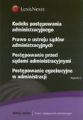 Kodeks Postępowania Administracyjnego Prawo o ustroju sądów administracyjnych Postępowanie przed sądami administracyjnymi Postępowanie egzekucyjne w administracji