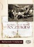 Terzani Tiziano - Koniec jest moim początkiem
