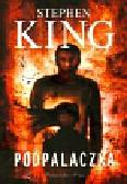 King Stephen - Podpalaczka