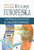 Grzybowski Przemysław Paweł - Edukacja europejska - od wielokulturowości ku międzykulturowości