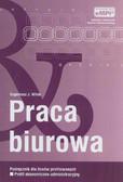 Witek Eugeniusz J. - Praca biurowa. Podręcznik dla liceów profilowanych - profil ekonomiczno-administracyjny