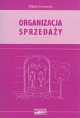 Strzyżewska Elżbieta - Organizacja sprzedaży. Podręcznik
