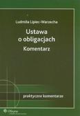 Lipiec-Warzecha Ludmiła - Ustawa o obligacjach Komentarz