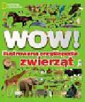 Walker Richard - WOW! Ilustrowana encyklopedia zwierząt
