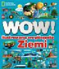 Woodward John - WOW! Ilustrowana encyklopedia ziemi