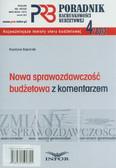 Gąsiorek Krystyna - Poradnik rachunkowości budżetowej 4/2010 Nowa sprawozdawczość budżetowa z komentarzem