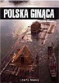 Michalec Bogusław - Polska ginąca