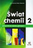 Świat chemii Podręcznik Część 2. Gimnazjum