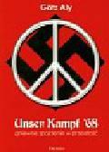 Aly Gotz - Unser Kampf 68 Gniewne spojrzenie w przeszłość