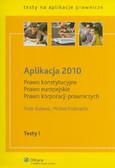 Buława Piotr, Podsiadło Michał - Aplikacja 2010 Prawo konstytucyjne Prawo europejskie Prawo korporacji prawniczych