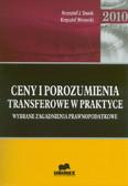 Stanik Krzysztof J., Winiarski Krzysztof - Ceny i porozumienia transferowe w praktyce. Wybrane zagadnienia prawnopodatkowe - 2010