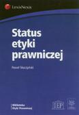 Skuczyński Paweł  - Status etyki prawniczej