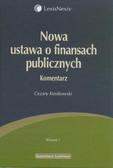 Kosikowski Cezary - Nowa ustawa o finansach publicznych Komentarz