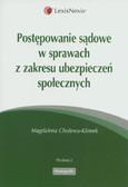Cholewa-Klimek Magdalena - Postępowanie sądowe w sprawach z zakresu ubezpieczeń społecznych