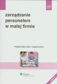 Sidor-Rządkowska Małgorzata - Zarządzanie personelem w małej firmie