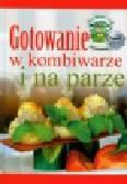 Drużbański Grzegorz, Drewniak Mirek - Gotowanie w kombiwarze i na parze