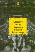 Davies Howard, Green David - Globalny nadzór i regulacja sektora finansowego