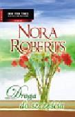Roberts Nora - Droga do szczęścia