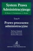 Adamiak Barbara, Borkowski Janusz, Skoczylas Andrzej - Prawo procesowe administracyjne Tom 9