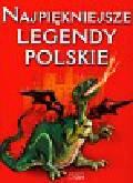 Safarzyńska Elżbieta - Najpiękniejsze legendy polskie