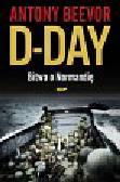 Beevor Antony - D-Day Bitwa o Normandię