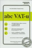 Markowski Włodzimierz - ABC VAT-u 2010