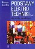 Kurdziel Roman - Podstawy elektrotechniki Część 1 Podręcznik