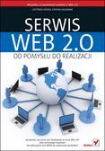 Gottfried Vossen, Stephan Hagemann - Serwis Web 2.0. Od pomysłu do realizacji