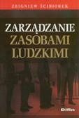 Ścibiorek Zbigniew - Zarządzanie zasobami ludzkimi