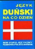 Język duński na co dzień z płytami CD i MP3. Mini kurs językowy Rozmówki polsko-duńskie