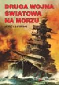 Lipiński Jerzy - Druga wojna światowa na morzu