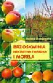 Radajewska Bożena - Brzoskwinia i morela. nektaryna twardka