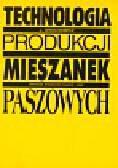Grochowicz Józef - Technologia produkcji mieszanek