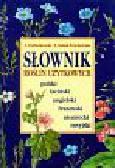 Podbielkowski Zbigniew, Sudnik-Wójcikowska Barbara - Słownik roślin użytkowych. polski łaciński angielski francuski niemiecki rosyjski