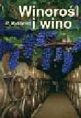 Myśliwiec Roman - Winorośl i wino