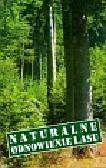 Leibundgut Hans - Naturalne odnowienie lasu