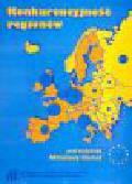 Klamut M. (red.) - Konkurencyjność regionów